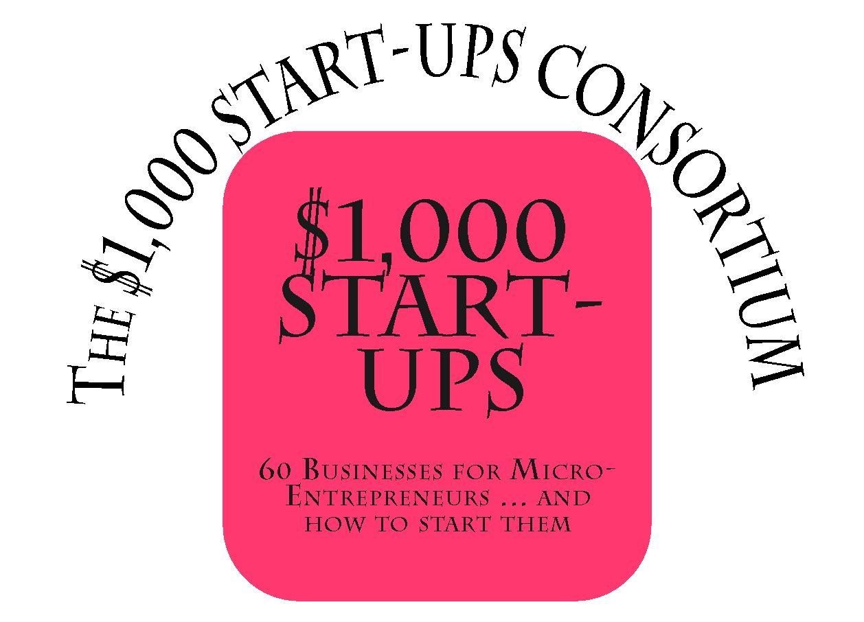 The $1,000 Start-Ups Consortium